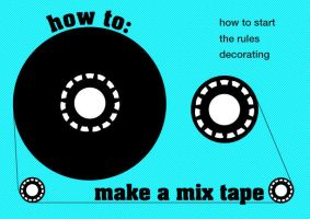 how to make a mix tape by xshepaintstheskyx