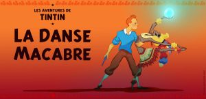 Tintin x Rascar Capac - Dance of Death by ReineDesCanards