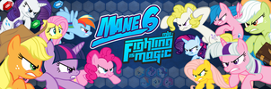 Mane 6: Fighting is Magic Banner by Brickstarrunner