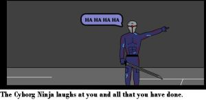 Cyborg Ninja laughs at you by Gunblade7303