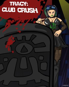 Tracy: Club Crush Cover by cidnick