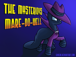 The Mysterious Mare-Do-Well by edvedd