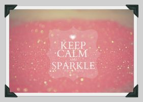 keep calm and sparkle by VanatyVisage