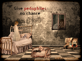 Give pedophiles no chance! by 0Ebi0