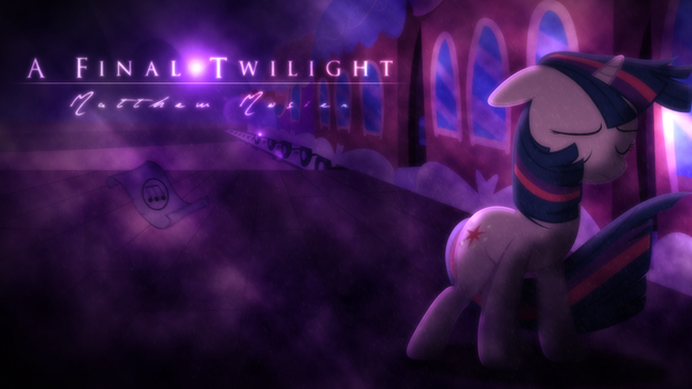 A Final Twilight- Matthew Mosier [Cover Art] by Vexx3