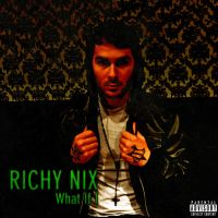 Richy Nix - What If I by smcveigh92