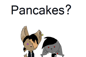 Pancakes? by MythIsBack
