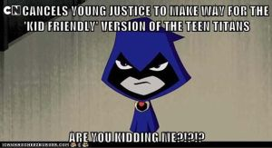 YOUNG JUSTICE GETS CANCELLED! by Chill8ter