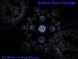 Julian Eyes Script by Modern-Day-Pirate