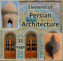 Elements of Persian Architecture by fuguestock