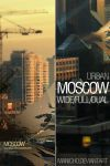 Moscow Wallpaper by manicho