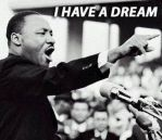 Martin Luther King Jr I Have A Dream by JennaIDD