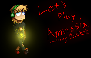 Let's Play Amnesia by OmegaSam7890