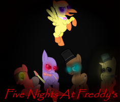 Five Night's At Freddy's UPADTED mlp by SorrowStars