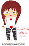 Ourworld - Forget Da Haters by Sunehra