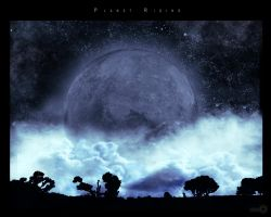 Planet Rising by pointman1968
