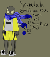Negatale Genocide route Sans ref by ReneesDetermination