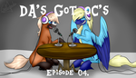 DA's Got OC's (We'll Judge Your OC)- Episode 04. by SkyBreeze-MasterMC