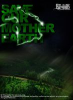 Save Our Mother Earth poster by streetatmosphere