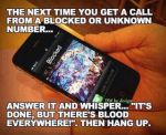 The next time you get an unknown call.. by cosenza987