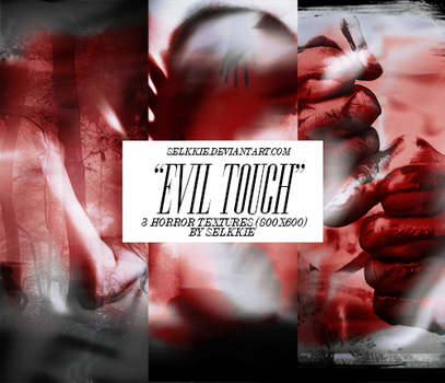 EVIL TOUCH - Horror Textures by selkkie