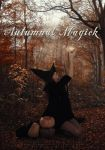 Autumnal Magick by slight-art-obsession
