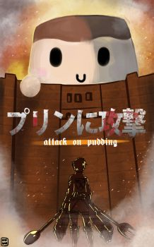 Attack on Pudding by bibirockability
