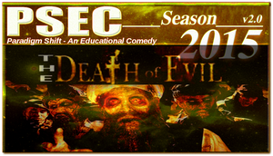 PSEC 2015 The Death Of Evil by paradigm-shifting