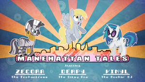 MLP: Manehatten Tales Episode 1 script by Spacebreaker123