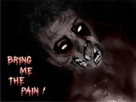 Bring me the pain.. by suicidesheep