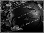 The House of Leaves by Chexee