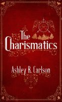 The Charismatics by mscorley