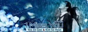 I Miss You I , Korean Drama by Hayoma