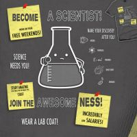 Become a Scientist by WirdouDesigns