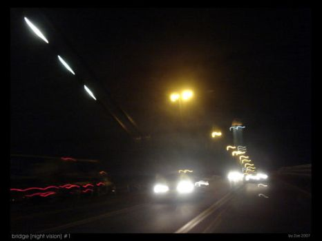Bridge -Night Vision- 1 of 3 by vidette