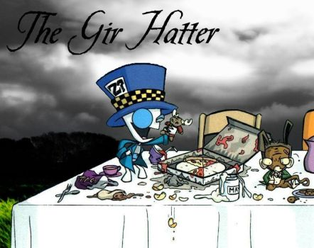 The Gir Hatter by CrazyCartoonGirl