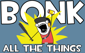 Bonk All The Things by Rayfe