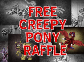 FREE CREEPY PONY RAFFLE (CLOSED) by aisu-isme