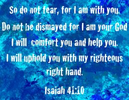 blue Isaiah 41:10 by Lovett91