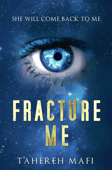 Fracture Me by Tahereh Mafi **FAN COVER** by 4thElementGraphics