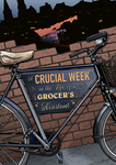 A Crucial Week in the Life of a Grocer's Assistant by michealoduibhir