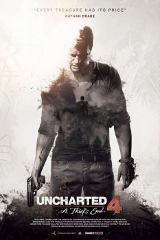 Uncharted 4: A Thief's End - Unofficial Poster by KokeNunezWorks