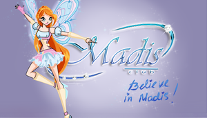 Believe in Madis by BrokenAmylee