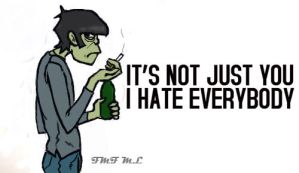 Murdoc hates everybody. by BacktoBass