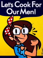 Let's Cook For Our Men by Cool-Hand-Mike