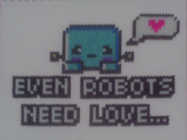 Even Robots Need Love... by Werbenjagermanjensen
