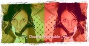 Double Trouble by Roseysbitch