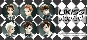 UKISS STOP GIRL - FANART PINS! by lxoivaeh