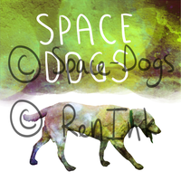 Space-Dogs Album Cover by wolfpieee