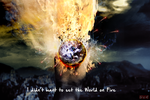 I didn't want to set the World on fire by JAE462